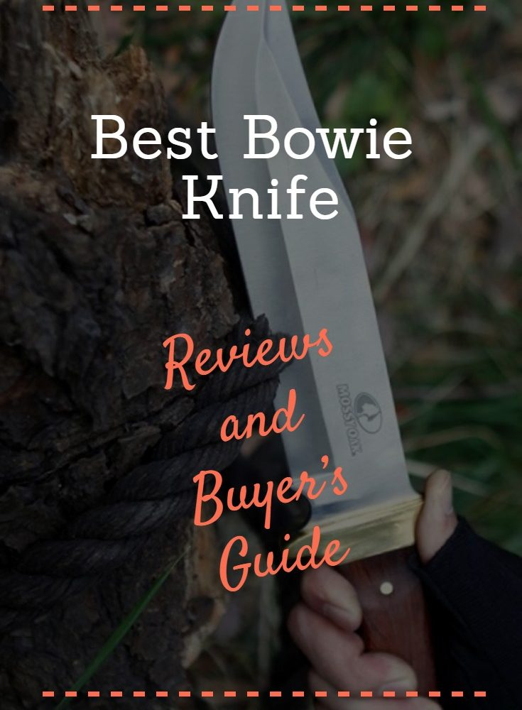 Top 7 Best Bowie Knives of 2019 – Reviews and ADVANCED Buyer's Guide